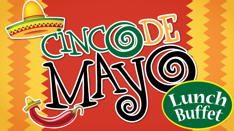 Cinco De Mayo Lunch Buffet