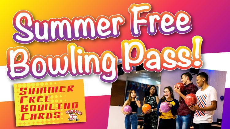 Summer Free Bowling Pass